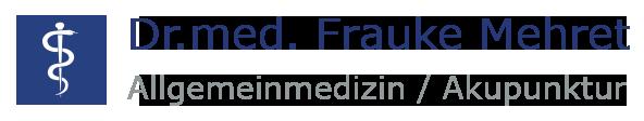Praxis Dr. med. Frauke Mehret